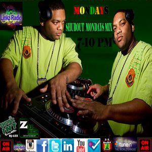 DJ LEX SHUBOUT MONDAYS MIX 3.28.16 WWW.LINKZRADIO.COM