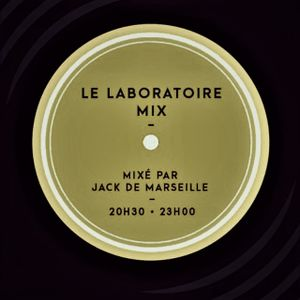 LE LABORATOIRE MIX BY JACK DE MARSEILLE S02 N°07 - CCR S03