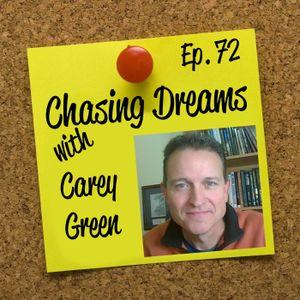 Ep. 72: Carey Green - Live. Build. Change.
