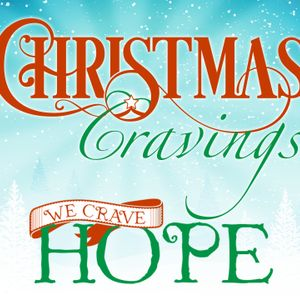 Christmas Cravings: We Crave Hope