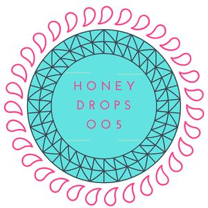 Honey Drops oo5