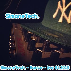 SimoneTech. - Dance - live Part. 2 01/2013