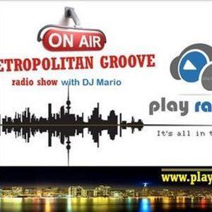 """METROPOLITAN GROOVE"" - Radio Show 263 (mixed by DJ Mario)"