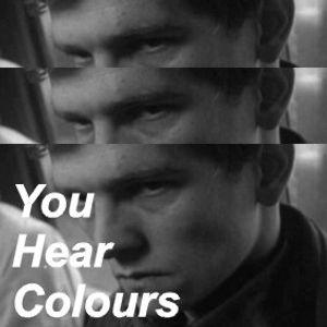 You Hear Colours