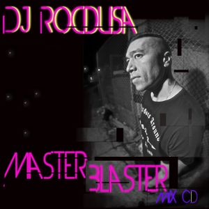 Master Blaster-mix by DJ Rocdusa