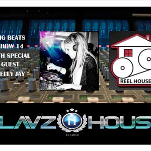 SlavzIIhouse Big Beats Show 14 with special guest Kelly Jay