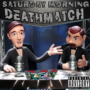 "Saturday Morning Comics #30 ""Saturday Morning Deathmatch"""
