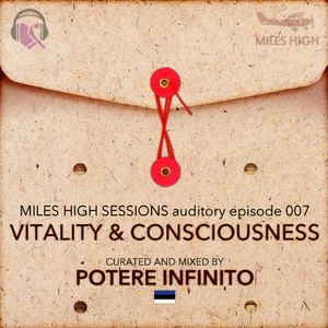 007 - Vitality & Consciousness - Potere Infinito