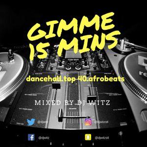 DJ WITZ - GIMME 15 MIN (CARIBBEAN/AFROBEATS EDITION)