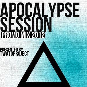 Apocalypse Session Promo Mix 2012