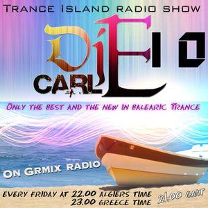 Dj carl E pres Trance Island 010 (Special episode uplifting guitar tracks)
