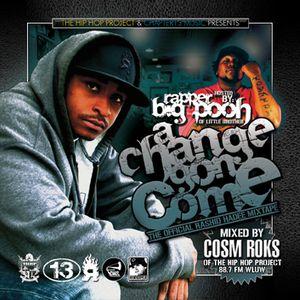 "Rashid Hadee ""A Change Gon' Come"" Mixed by Cosm Roks"