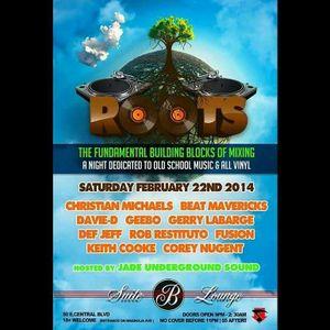 Roots: Live set spun at Suite B 02/22/2014