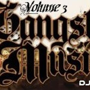 Gansta Music Volume 3