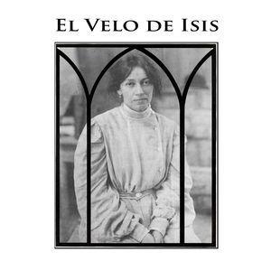 El Velo de Isis #3 - Lxs Valientes Duermen Solxs