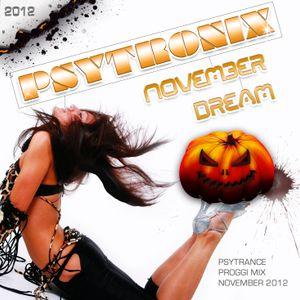 Psytronix - November Dream - Mix November 2012 (Psytrance/Prog Mix)