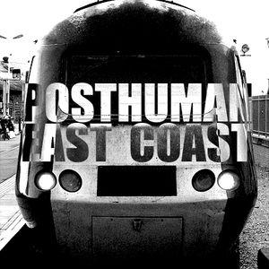 Posthuman - East Coast (mntothat.com guest mix)