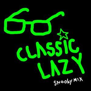 Classic Lazy #1