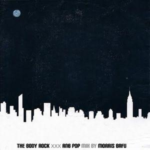The Body Rock Rnb Pop mix by Morris Bafu