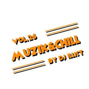MUZIK&CHILL VOL.26