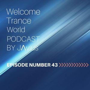 Javi Perez @ Welcome Trance World - Episode 43