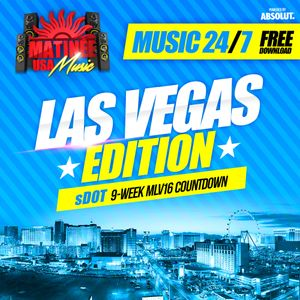 Matinee USA Music 24/7 - Las Vegas Edition - SDOT - After Hours Set