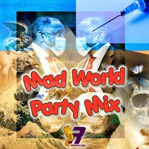 Ruddha's Mixtape 2021 # 5 Mad World Party Mix