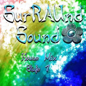 SurRAUnd Sound @ Home - House Mix - Stufe 1