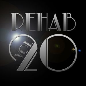 Rehab Vol.20 (Fierceness Is Always Welcome)