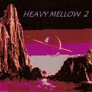 Heavy Mellow 2