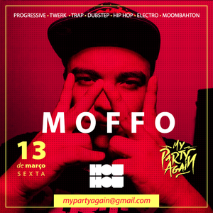 MOFFO - MINIMIX - MY PARTY AGAIN #2 (TRAP/DUBSTEP)