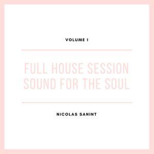 Nicolas Sanint - Full House Session