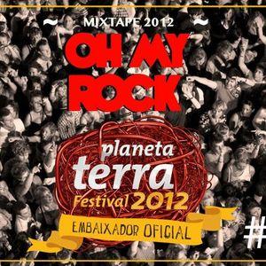 Mixtape: Oh My Rock x Festival Planeta Terra