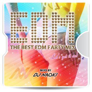 THE BEST EDM PARTY MIX