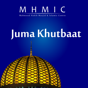 Islam – Religion of Mercy - Juma Khutbas