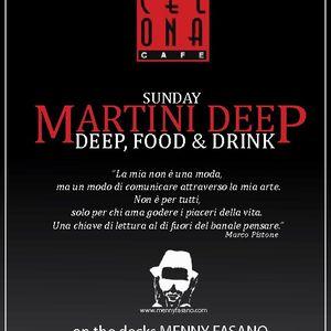 MENNY FASANO @ BARCELONA CAFE' - MARTINI DEEP [2013.04.21]   PART 1