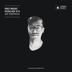 Piko Music Podcast #13 - by Zee Essential