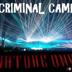 CrimeTekk - Devils Playground CRIMINAL Camp 07.08.2011