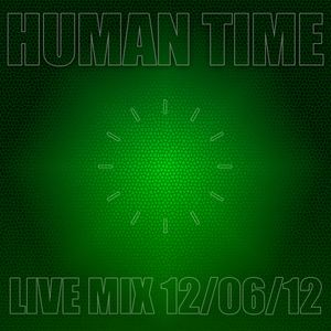 Human Time New Tracks 12/06/12