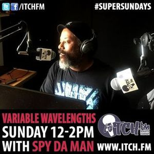 #VariableWavelengths #ItchFM #SpringBankHolidayEdition 18:00-20:00 30th May 2016