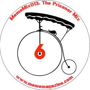 MemeMix 013 The Prisoner Mix