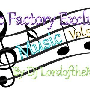 Music Factory Exclusive-Music 54 By Dj LordoftheMix.