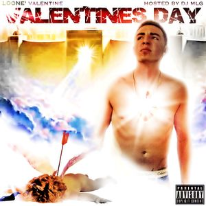 Loone' V - Valentines Day Mix Tape