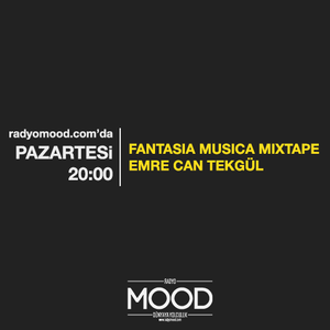 Emre Can Tekgül | Fantasia Musica Mixtape (29.06.2015)