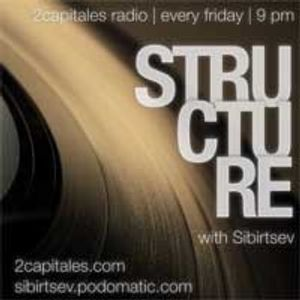 """Structure"" Radio Show (2Capitals Radio, Paris) fresh/exclusive by Kristina Vixen (11.02.2011)"