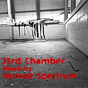 23rd Chamber - Nomad Spectrum 6th Execution