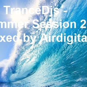 TranceDjs - Summer Session 2017 (mixed by Airdigital)