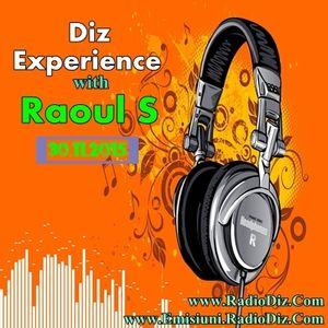 Diz Experience with Dj Raoul S (30.11.15)