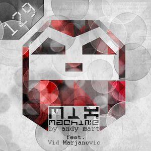 Andy Mart feat. Vid Marjanovic - Mix Machine 129