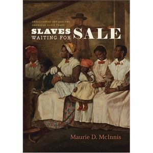 Slaves Waiting For Sale with Maurie D. McInnis